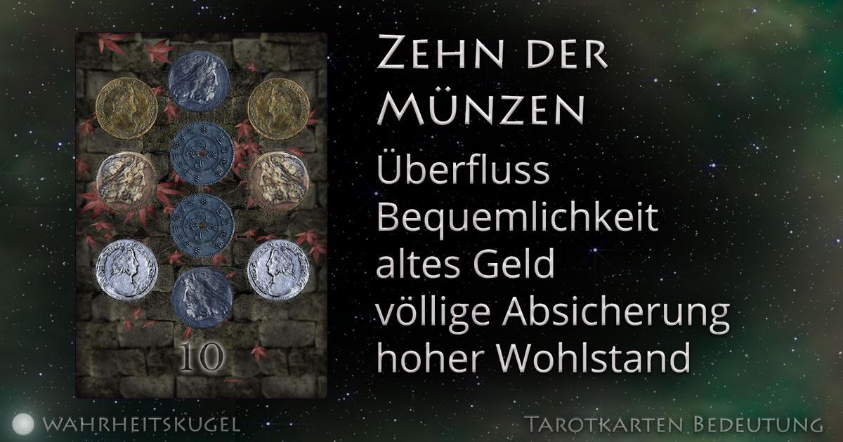 Zehn Der Münzen Bedeutung Der Tarotkarte Die Wahrheitskugel