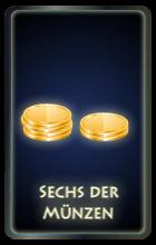 Sechs der Münzen