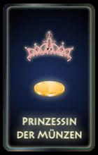 Prinzessin der Münzen